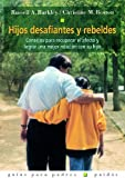 img - for Hijos desafiantes y rebeldes by Russell Barkley (2000-08-02) book / textbook / text book