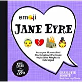 Emoji Jane Eyre: Epic Tales in Tiny Texts (Condensed Classics)