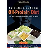 Einführung to the Oil-Protein Diet: The most famous nutritional therapy in the world