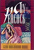 img - for Cry Of The Peacock by Gina Barkhordar-Nahai (1991-04-30) book / textbook / text book