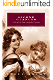 Second Glances: A Tale of Less Pride and Prejudice Continues (Tales of Less Pride and Prejudice Book 2)