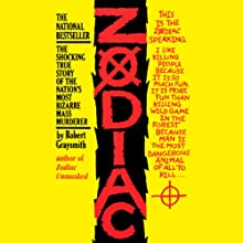 Zodiac: The Shocking True Story of the Nation's Most Bizarre Mass Murderer Audiobook by Robert Graysmith Narrated by Stefan Rudnicki