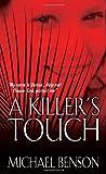A Killer's Touch, Michael Benson, 078602500X
