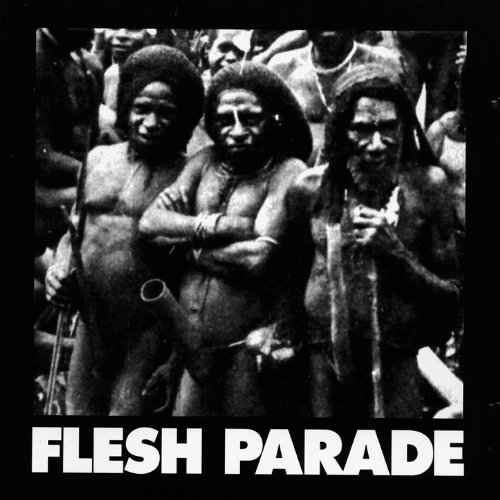 Flesh Parade - Kill Whitey (2007) [FLAC] Download