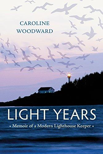 (Light Years: Memoir of a Modern Lighthouse Keeper)