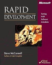 Rapid Development: Taming Wild Software Schedules