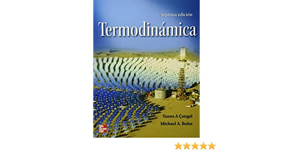 Termodinamica Spanish Edition Yunus Cengel 9786071507433 Amazon