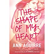 The Shape of My Heart | Ann Aguirre