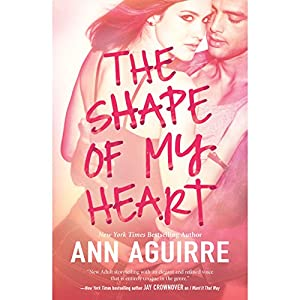 The Shape of My Heart Audiobook