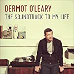 Soundtrack to My Life | Dermot O'Leary