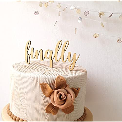 Finally Wedding Cake Topper, Wooden Cake Topper, Simple Rustic Wood Cake  Décor, Your Choice Of Wood