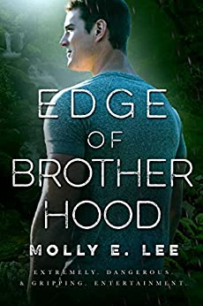 Edge of Brotherhood (Love on the Edge Book 6) by [Lee, Molly E. ]