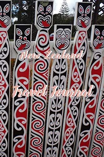 New Zealand Travel Journal: 6x9 Inch Lined Travel Journal/Notebook - We Travel not to escape life, but so life doesn't escape us - Maori art, design