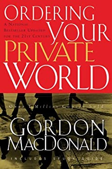 Ordering Your Private World by [MacDonald, Gordon]