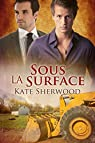 Sous la surface par Sherwood