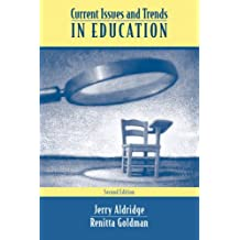 Current Issues and Trends In Education (2nd Edition)
