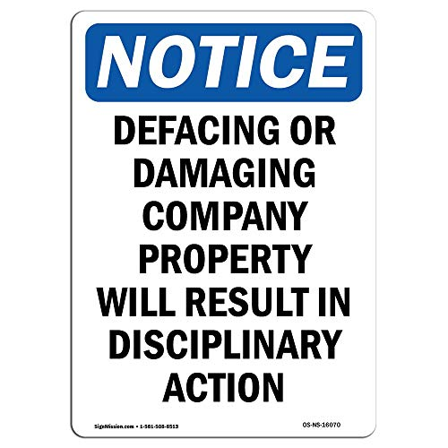 OSHA Notice Sign Notice No Defacing Or Damaging Company Property Protect Your Business Construction Site Metal Sign for Front Door Aluminum Sign Heavy Duty Tin Sign Gift from Moonluna