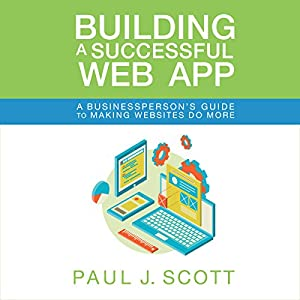 Building a Successful Web App Audiobook