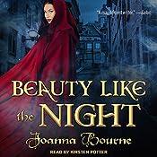 Beauty Like the Night: The Spymaster Series, Book 6   Joanna Bourne