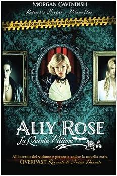 Ally Rose - La quinta vittima: Volume 1 (Redrock's Murders)