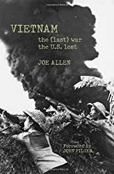 Vietnam: The (Last) War the U.S. Lost