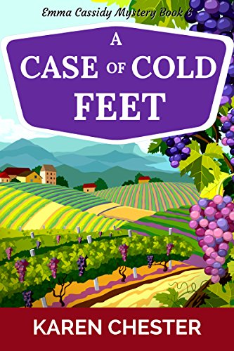 A Case of Cold Feet (An Emma Cassidy Mystery Book 6) by [Chester, Karen]