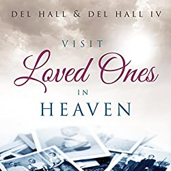 Visit Loved Ones in Heaven