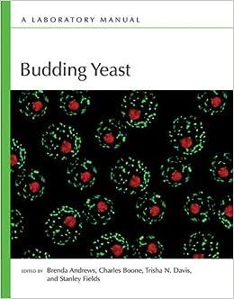 Book Budding Yeast: A Laboratory Manual (2016-01-27)