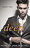 In Too Deep (Table 21 Book 1)