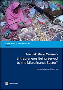 Book Are Pakistan's Women Entrepreneurs Being Served by the Microfinance Sector? (Directions in Development)