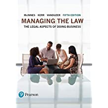 Managing the Law: The Legal Aspects of Doing Business,
