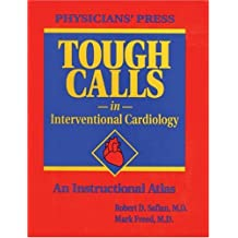 Tough Calls In Interventional Cardiology
