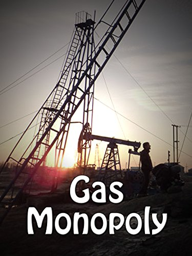 Gas Monopoly