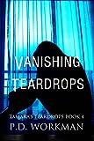 Vanishing Teardrops (Tamara's Teardrops Book 4)