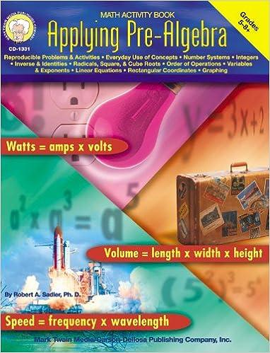 Applying Pre-Algebra (Math Activity Book for Grades 5, 6, 7