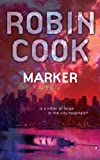 Front cover for the book Marker by Robin Cook