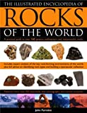 The Illustrated Encyclopedia of Rocks of the World, John Farndon, 1844762696