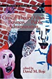 Critical Theory for Business and Public Administration, David M. Boje, 1593117868