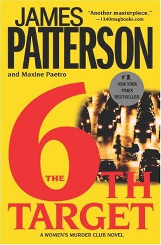 The 6th Target by James Patterson, Maxine Paetro