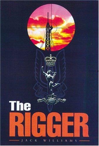 Rigger: Operating With the Sas: Amazon.es: Williams, Jack: Libros en idiomas extranjeros