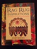 Rag Rug Inspirations, Juliet Bawden, 030434768X