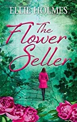 The Flower Seller by Ellie Holmes (2016-06-02)