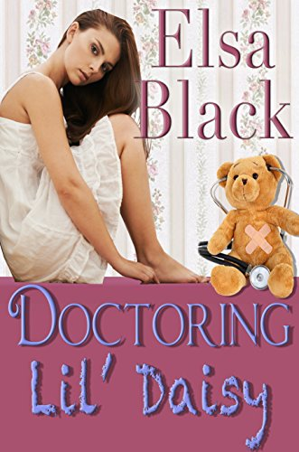 Doctoring Lil' Daisy (Eden Series Book 3) (English Edition)