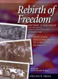 img - for Rebirth of Freedom: From Nazis and Communists to a New Life in America First Paperback Edit edition by Sumichrast, Michael (1999) Paperback book / textbook / text book