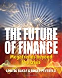 The Future of Finance, Adjiedj Bakas and Roger Peverelli, 1906821011