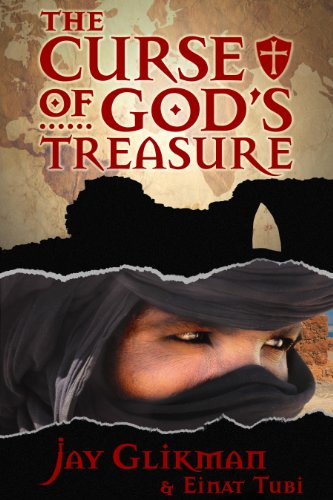 Book: The Curse of God's Treasure by Jay Glikman & Einat Tubi