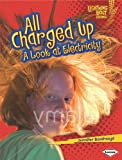 All Charged Up, Jennifer Boothroyd, 0761360948