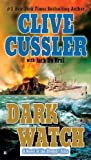img - for By Clive Cussler - Dark Watch (Reprint) (6/26/11) book / textbook / text book