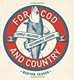 For Cod and Country, Barton Seaver, 1402777752
