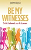 Be My Witnesses, Kieran Beville, 0852349262